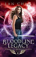 Bloodline Legacy: A Young Adult Urban Fantasy Academy Novel (Bloodline Academy)