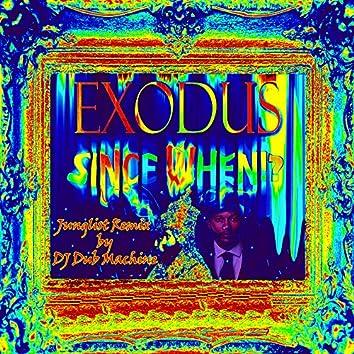 Don't Try to Twist It Up (Since When Junglist Dj Dub Machine Remix)