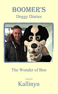 Boomer's Doggy Diaries: The Wonder of Boo