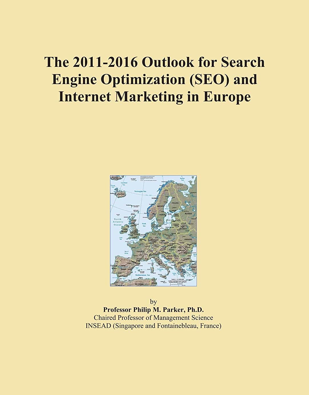 用心深いいまクライアントThe 2011-2016 Outlook for Search Engine Optimization (SEO) and Internet Marketing in Europe