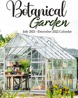 Botanical Garden July 2021 - December 2022 Calendar: Large 18 Month Planner, Organizer, Goal Tracker Pad With Flower Desig...