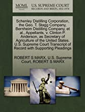 Schenley Distilling Corporation, the Geo. T. Stagg Company, Bernheim Distilling Company, et al., Appellants, v. Clinton P. Anderson, as Secretary of ... of Record with Supporting Pleadings