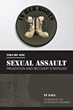 In Her Boots : Sexual Assault Prevention and Recovery Strategies
