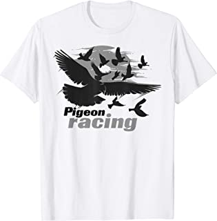 Pigeon Racing Shirt | Classic Bird Racers' T-shirt Gift