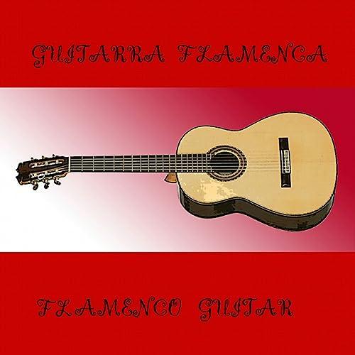 Guitarra Flamenca de Varios Artistas en Amazon Music - Amazon.es