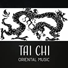 Tai Chi (Oriental Music – Asian Zen Music, Chinese Meditation, Fitness Workout, Japanese & Chinese Traditional Music, Oriental Flute, Qigong, Tibetan Mindfulness)