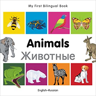 My First Bilingual Book - Animals - English-russian