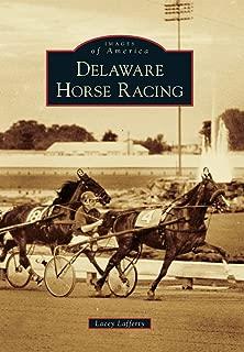 Delaware Horse Racing (Images of America)