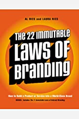 The 22 Immutable Laws of Branding: How to Build a Product or Service into a World-Class Brand Kindle Edition