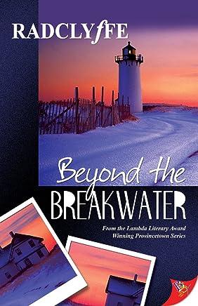 Beyond the Breakwater (Provincetown Tales Book 2)