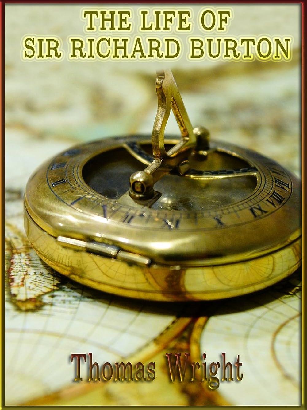 衝動酸度死傷者The Life of Sir Richard Burton (Illustrated) (English Edition)