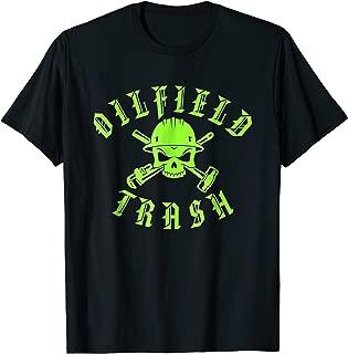 Skull and Hard Hat Oilfield Trash T-Shirt For Oil Industry