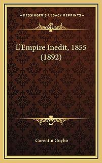 L'Empire Inedit, 1855 (1892)