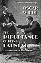 The Importance of Being Earnest: A Trivial Comedy for Serious People (Warbler Press)