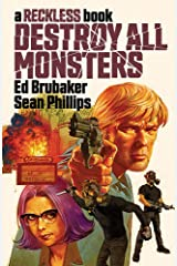 Destroy All Monsters: A Reckless Book Kindle Edition