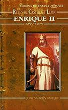 Enrique II (1369-1379) (Estudios históricos La Olmeda)
