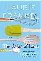 The Atlas of Love: A Novel Paperback