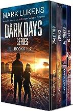 Dark Days Series: Books 1-4: A post apocalyptic series