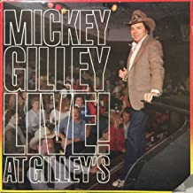 Mickey Gilley Live! At Gilley's