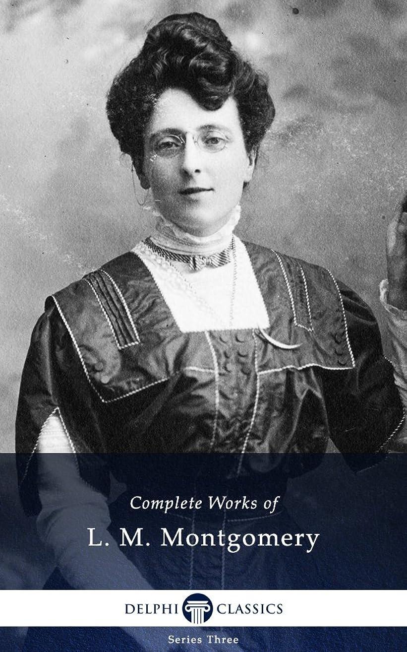 連合ファンタジー建設Delphi Complete Anne of Green Gables Books - Complete Works of L. M. Montgomery (Illustrated) (English Edition)