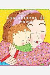 Los abrazos de mamá (Mommy Hugs) (Spanish Edition) Kindle Edition