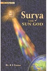 Surya: The Sun God Kindle Edition