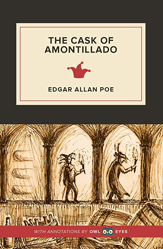 のスコア排出宝The Cask of Amontillado (Annotated) (English Edition)