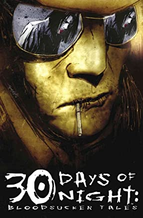 [30 Days of Night: Bloodsucker Tales: Volume 1] (By (artist) Ben Templesmith , By (artist) Kody Chamberlain , By (author) Steve Niles , By (author) Matt Fraction , Edited by Chris Ryall) [published: September, 2005]