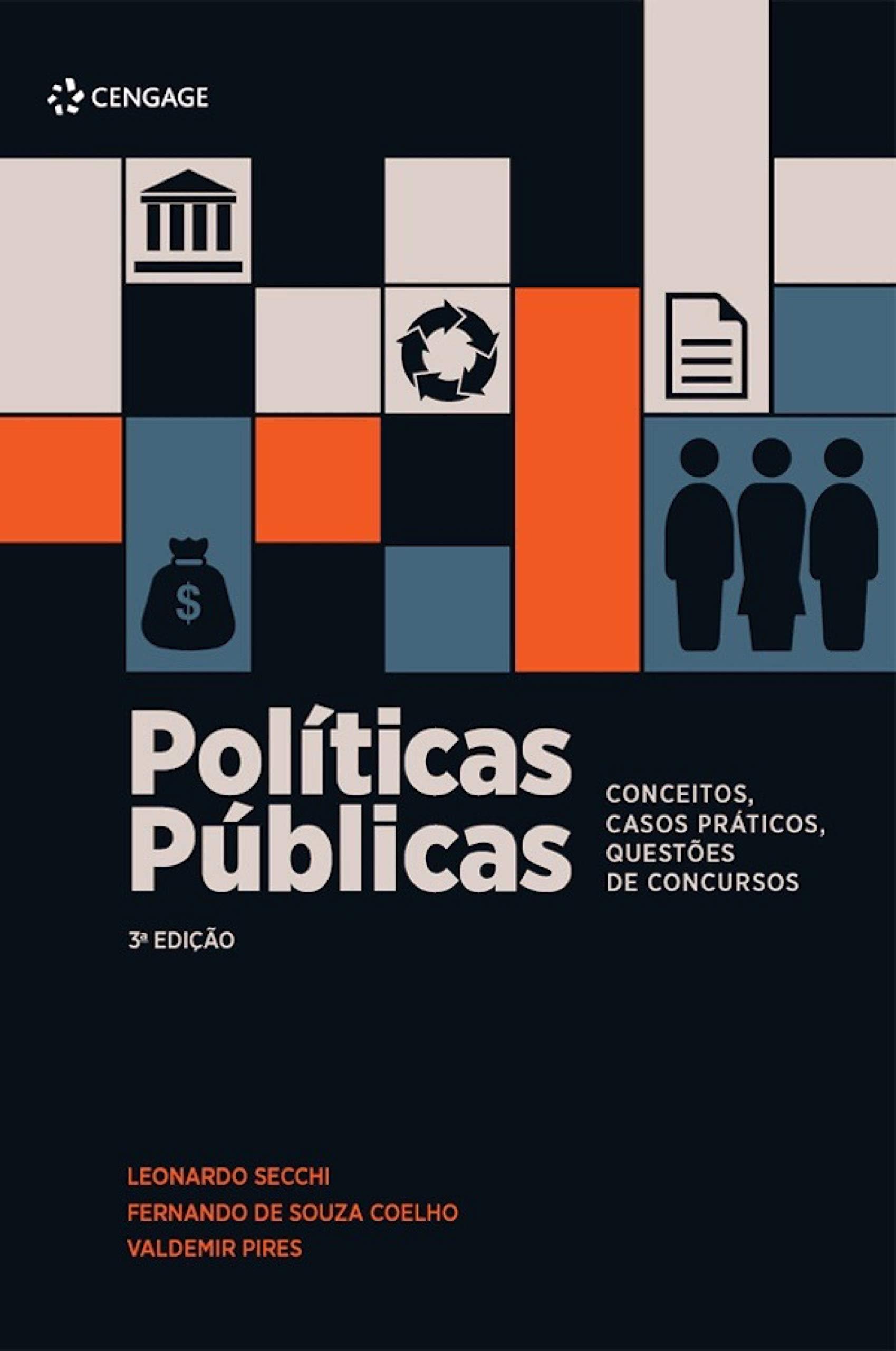 Políticas Públicas: Conceitos, Casos Práticos, Questões de Concursos – 3ª edição (Portuguese Edition)