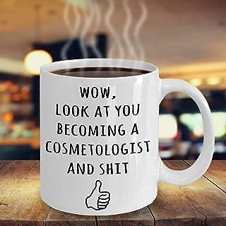 Cosmetologist Graduation Gift, Beauty School Cosmetology Graduate, Funny Gag Gift For New Cosmetologist, Cosmetologist Graduation Party Mug