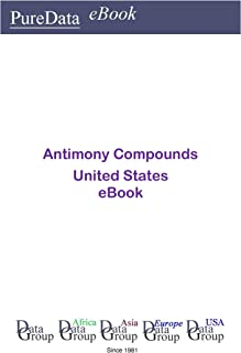 Antimony Compounds United States: Market Sales in the United States