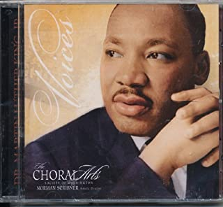 Voices: A Choral Tribute to Martin Luther King, Jr. [Compilation of performances 1989-2007 at the John F. Kennedy Center of Performing Arts]