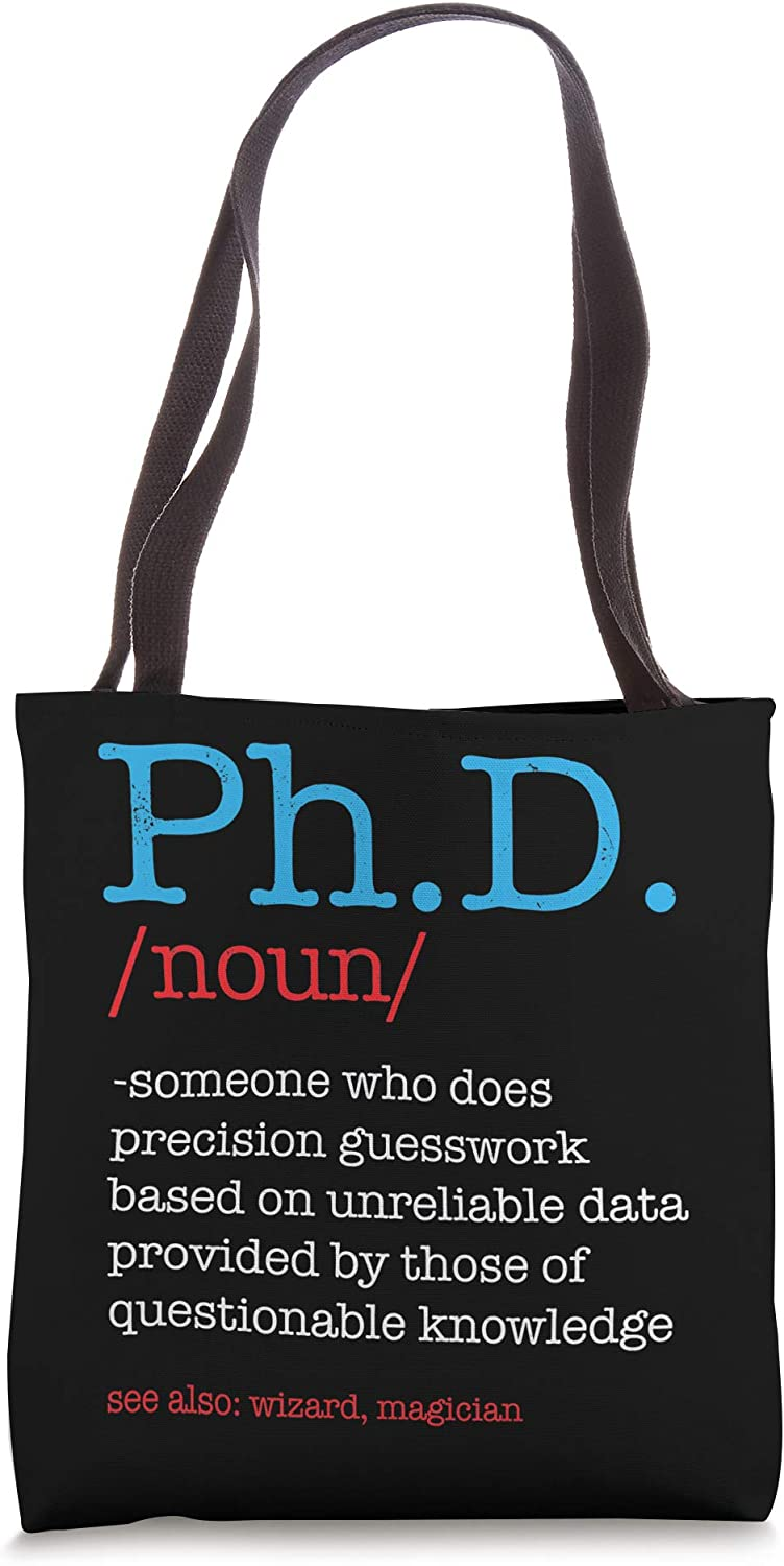 Ph.D PHD Student Definition Sarcastic Funny Graduation Gift Tote Bag