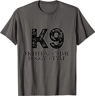 Best k9 handler t shirts Reviews