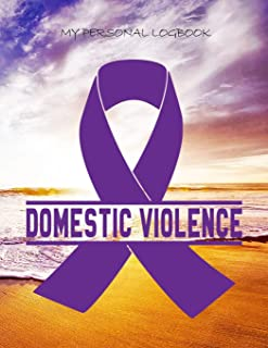 MY PERSONAL LOGBOOK: Domestic Violence - The BIG Pain Diary Manager, Huge 8,5x11