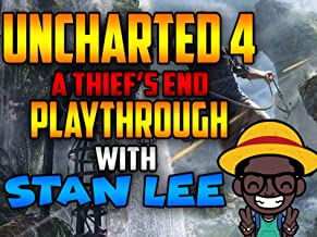 Uncharted 4 A Thief's End Playthrough With Stan Lee