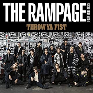 THROW YA FIST(CD+DVD) THE RAMPAGE from EXILE TRIBE