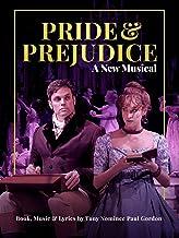 Pride and Prejudice: A New Musical