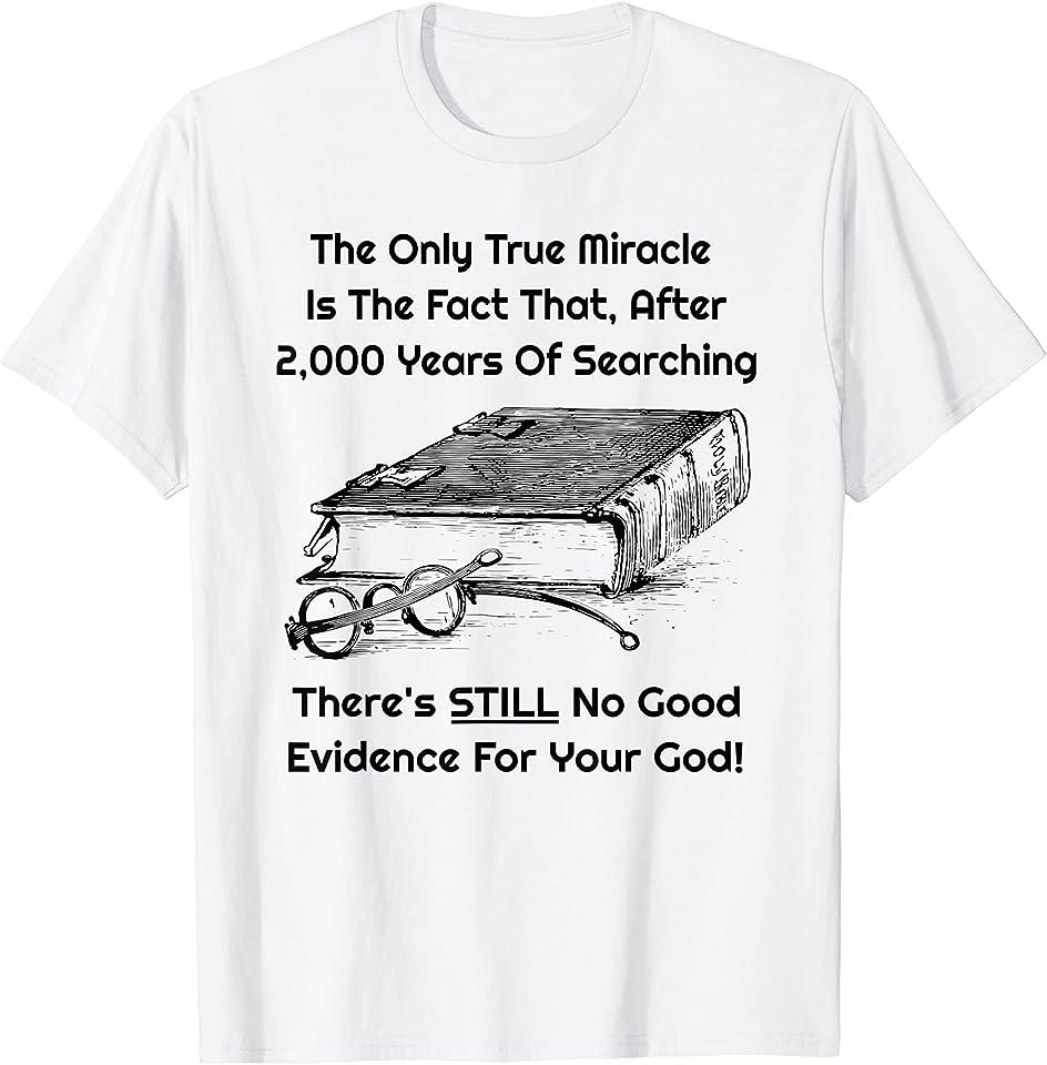Funny Men's Atheist Humor Atheism Debate T-Shirt