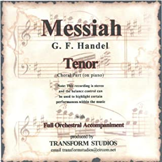 Messiah - Tenor Vocal Part (on Piano) With Orchestra
