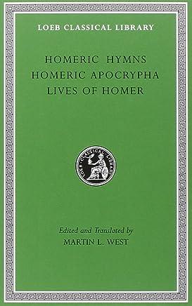 Homeric Hymns, Homeric Apocrypha, Lives of Homer