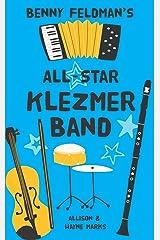 Benny Feldman's All-Star Klezmer Band Kindle Edition