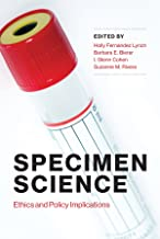 Specimen Science: Ethics and Policy Implications (Basic Bioethics)