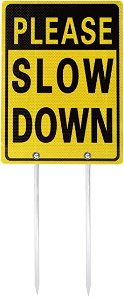 Kichwit Double Sided Please Slow Down Sign Reflective Aluminum Metal Sign With Stakes Sign Measures 11 8 X 15 8 14 Long Metal Stakes Included