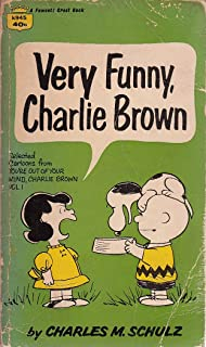 VERY FUNNY, CHARLIE BROWN Selected Cartoons from Youre out of Your Mind, Charlie Brown, Volume I