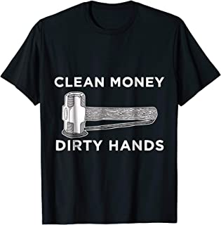 CLEAN MONEY MAKE DIRTY HANDS Retro Vintage Hammer