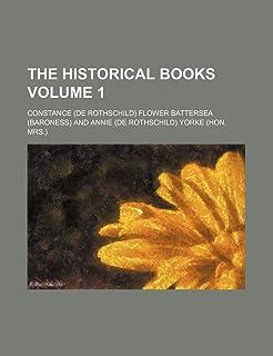 The Historical Books Volume 1