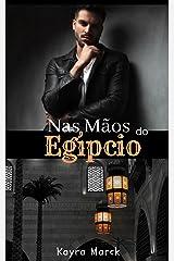 Nas Mãos do Egípcio eBook Kindle