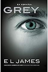 Grey (En espanol) (Spanish Edition) Kindle Edition
