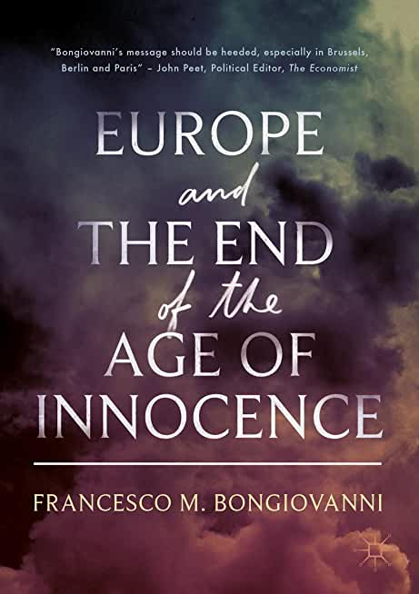 Europe and the End of the Age of Innocence (English Edition)